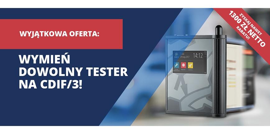 Wymień dowolny tester na lepszy model w jeszcze lepszej cenie!