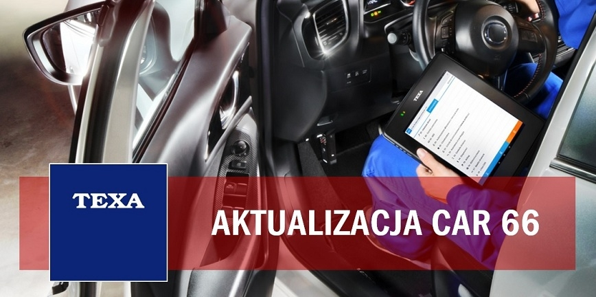 Aktualizacja oprogramowania CAR 66 - szereg dodatkowych funkcji