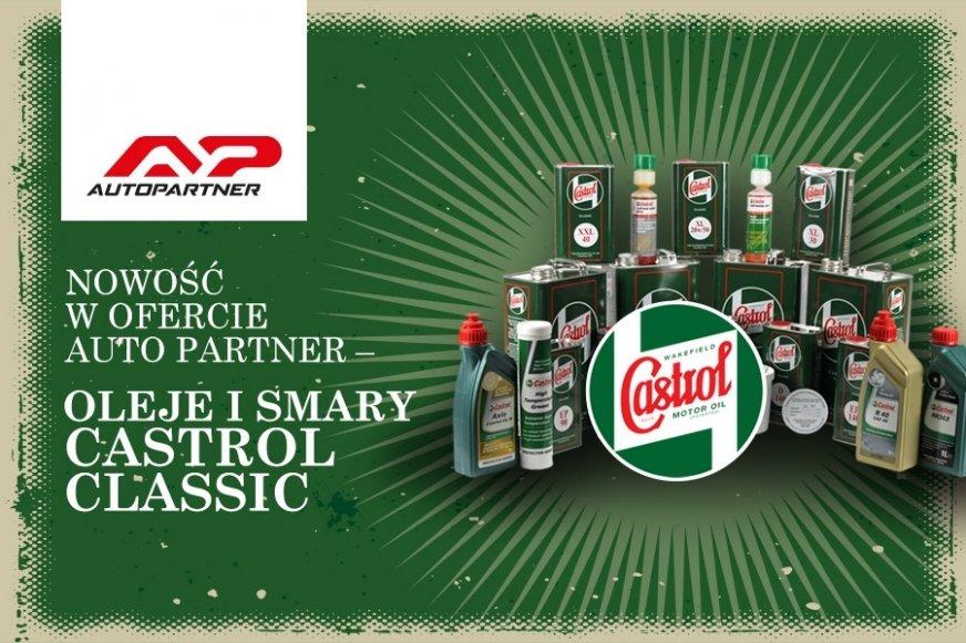 Nowość w ofercie Auto Partner – oleje i smary Castrol Classic
