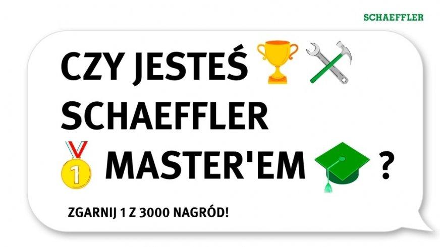 Sprawdź, czy jesteś Schaeffler Masterem!